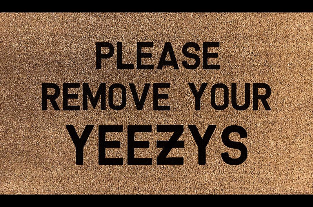 slide 1 - Remove Your Yeezys - Door Mat